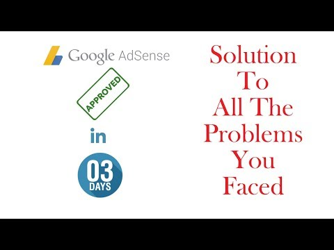 How To Get Adsense Approved in 3 Days